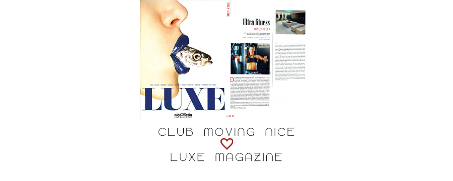 CLUBMOVINGNICE_LUXEMAGAZINE_JUILLET