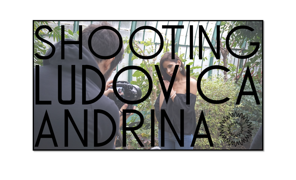 SHOOTING LUDOVICA ANDRINA