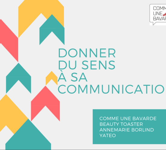 Comment donner du sens à sa communication ?